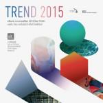TCDC กับเทรนด์โลก 2015 : แฟชั่น วัสดุ เทคโนโลยี สี พื้นที่ และไลฟ์สไตล์